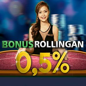 bonus rollingan 0.5